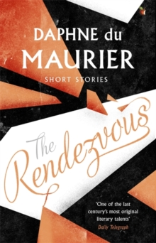 The Rendezvous and Other Stories, Paperback Book