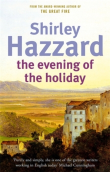 The Evening Of The Holiday, Paperback / softback Book