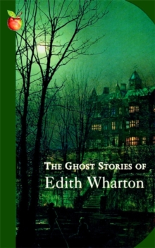 The Ghost Stories Of Edith Wharton, Paperback / softback Book