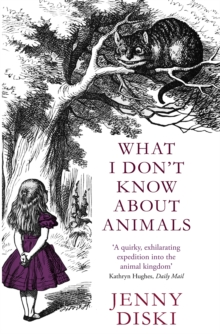 What I Don't Know About Animals, Paperback Book