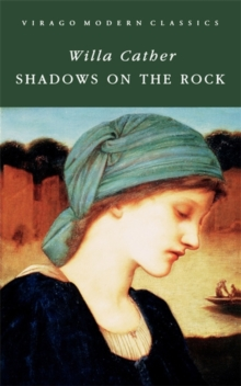 Shadows On The Rock, Paperback / softback Book
