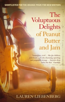 The Voluptuous Delights Of Peanut Butter And Jam, Paperback / softback Book