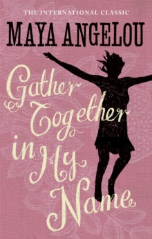 Gather Together In My Name, Paperback / softback Book