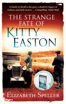 The Strange Fate of Kitty Easton, Paperback Book