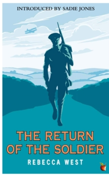 The Return of the Soldier, Paperback Book
