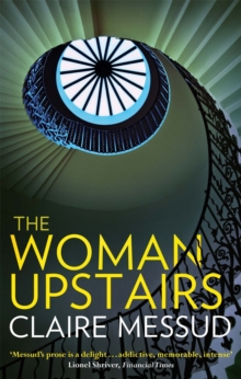 The Woman Upstairs, Paperback / softback Book