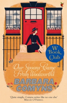 Our Spoons Came From Woolworths : A Virago Modern Classic, Paperback / softback Book