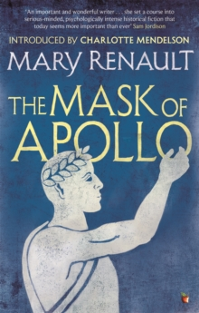 The Mask of Apollo : A Virago Modern Classic, Paperback / softback Book