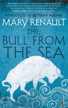 The Bull from the Sea : A Virago Modern Classic, Paperback / softback Book