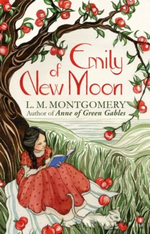 Emily of New Moon : A Virago Modern Classic, Paperback / softback Book