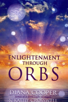 Enlightenment Through Orbs, Paperback Book