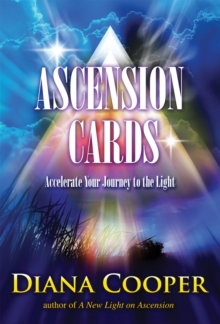 Ascension Cards : Accelerate Your Journey to the Light, Mixed media product Book