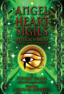 Angel Heart Sigils : Mystical Symbols from the Angels of Atlantis, Cards Book