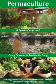 Permaculture : A Spiritual Approach, Paperback / softback Book