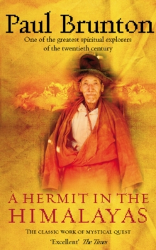 A Hermit in the Himalayas : The Classic Work of Mystical Quest, Paperback Book