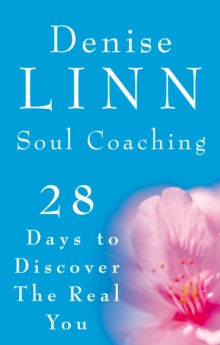Soul Coaching : 28 Days to Discover the Real You, Paperback / softback Book