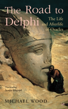 The Road To Delphi, Paperback / softback Book