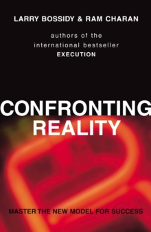 Confronting Reality : Master the New Model for Success, Paperback / softback Book