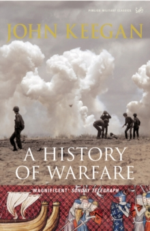 A History of Warfare, Paperback Book