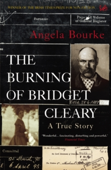 The Burning Of Bridget Cleary : A True Story, Paperback / softback Book