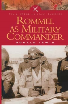 Rommel as a Military Commander, Paperback Book