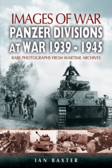 Panzer-Divisions at War 1939-1945, Paperback Book