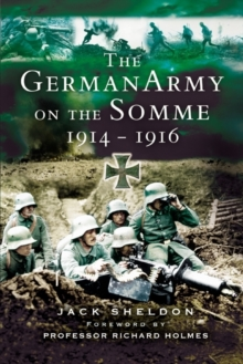 The German Army on the Somme 1914-1916, Paperback Book