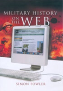 A Guide to Military History on the Internet, Paperback Book