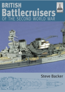 British Battlecruisers of World War Two : No. 7, Paperback Book
