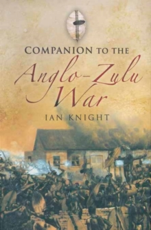 Companion to the Anglo-Zulu War, Hardback Book