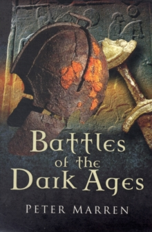 Battles of the Dark Ages, Paperback Book