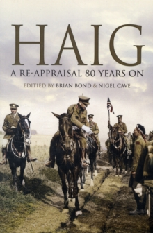 Haig : A Re-appraisal 70 Years on, Paperback Book