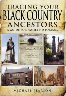 Tracing Your Black Country Ancestors, Paperback Book