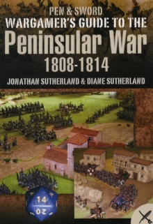 Wargamer's Scenarios: The Peninsular War 1808-1814, Paperback / softback Book
