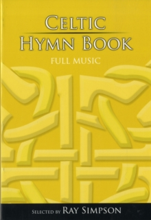 Celtic Hymn Book : Full Music, Hardback Book