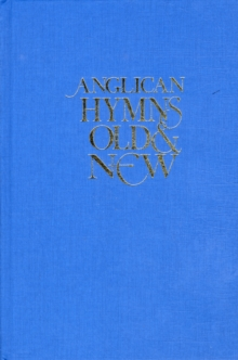 Anglican Hymns Old and New : Words Edition, Hardback Book