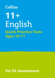 11+ English Quick Practice Tests Age 10-11 for the GL Assessment tests, Paperback Book