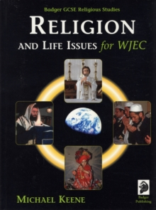 Badger GCSE Religious Studies : Religion and Life Issues for WJEC, Paperback Book