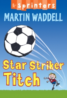 Star Striker Titch, Paperback Book