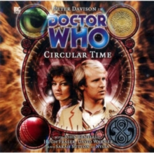 Doctor Who : Circular Time vol. 91, CD-Audio Book