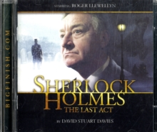 Sherlock Holmes: The Last Act, CD-Audio Book