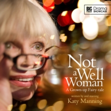 Not a Well Woman, CD-Audio Book