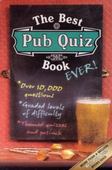 The Best Pub Quiz Book Ever!, Paperback Book
