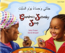 Grandma's Saturday Soup in Arabic and English, Paperback / softback Book