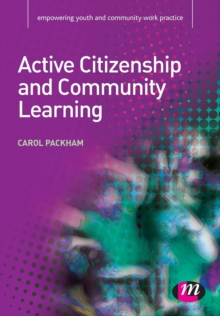 Active Citizenship and Community Learning, Paperback / softback Book