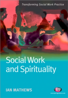 Social Work and Spirituality, Paperback / softback Book