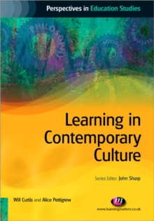 Learning in Contemporary Culture, Paperback / softback Book