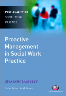 Proactive Management in Social Work Practice, Paperback / softback Book