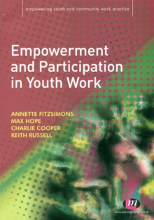 Empowerment and Participation in Youth Work, Paperback Book