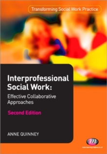 Interprofessional Social Work: : Effective Collaborative Approaches, Paperback Book
